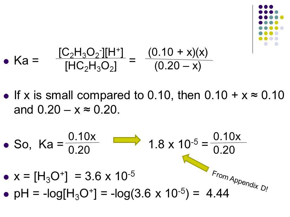 pH = -log[H3O+] = -log(3.6 x 10-5) = 4.44